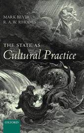 The State as Cultural Practice by Mark Bevir image
