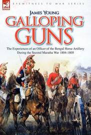 Galloping Guns by James Young