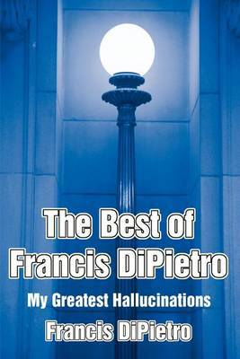 The Best of Francis DiPietro by Francis DiPietro image