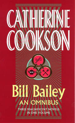 Bill Bailey Omnibus by Catherine Cookson Charitable Trust