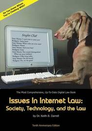 Issues in Internet Law by Keith B Darrell