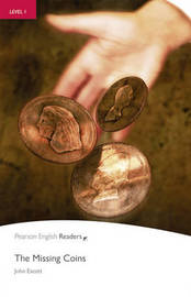 Level 1: The Missing Coins by John Escott