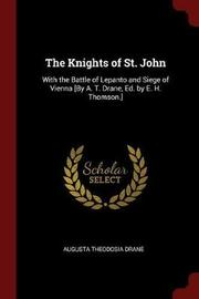 The Knights of St. John by Augusta Theodosia Drane image