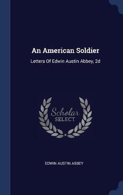 An American Soldier by Edwin Austin Abbey image