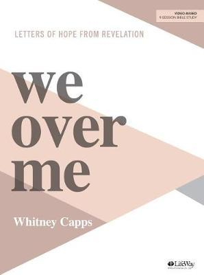 We Over Me Bible Study Book by Whitney Capps