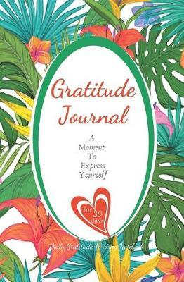 Gratitude Journal by Sheila Smith