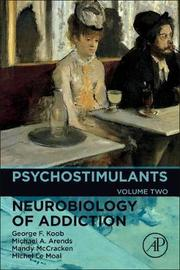 Psychostimulants: Volume 2 by George F Koob