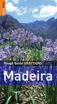 Rough Guide Directions Madeira and Porto Santo by Matthew Hancock
